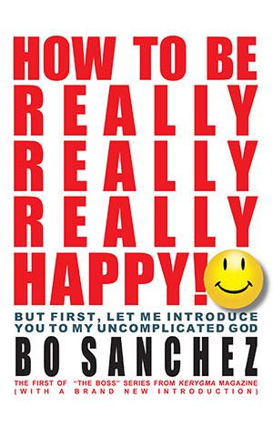 How To Be Really Really Really Happy
