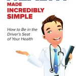 Health Made Incredibly Simple