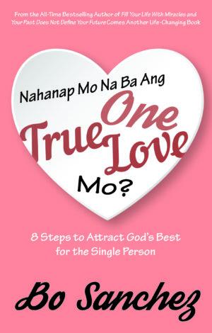 Nahanap Mo Na Ba Ang One True Love Mo?