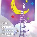 Life Dreams Success Planner