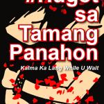 #HugotSaTamangPanahon