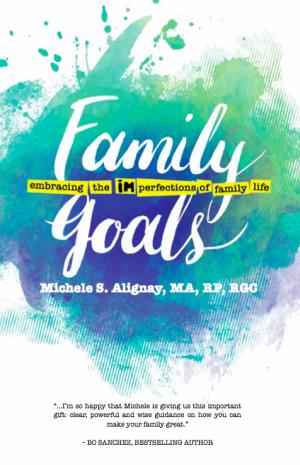 Family-Goals-Michele-Alignay-Kerygma-Books