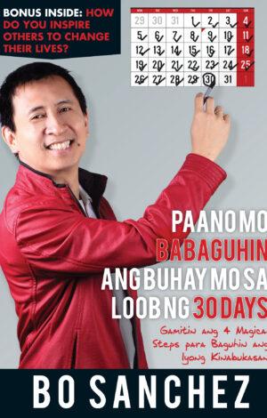 Paano Mo Babaguhin ang Buhay Mo sa Loob ng 30 Days