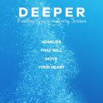 Deeper: Finding God's Grace in Every Season