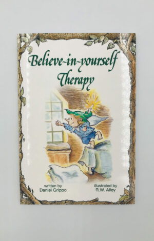 Believe-in-yourself Therapy
