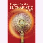 Prayers for The Eucharistic Visit (English)