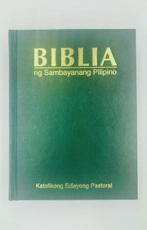 Biblia ng Sambayanang Pilipino Katolikong Edisyong Pastoral Popular Hardbound (Green)