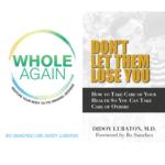 Bundle: Whole Again + Don't Let Them Lose You