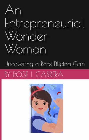 An Entrepreneurial Wonder Woman